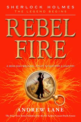 Rebel Fire By Lane, Andrew