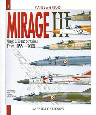 The Mirage III By Jouineau, Andre/ Breffort, Dominique/ McKay, Alan (TRN)